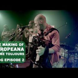 Jaune Toujours vlog Europeana - Episode 2