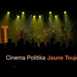 Jaune Toujours - Cinema Politika (Live @ Ancienne Belgique)